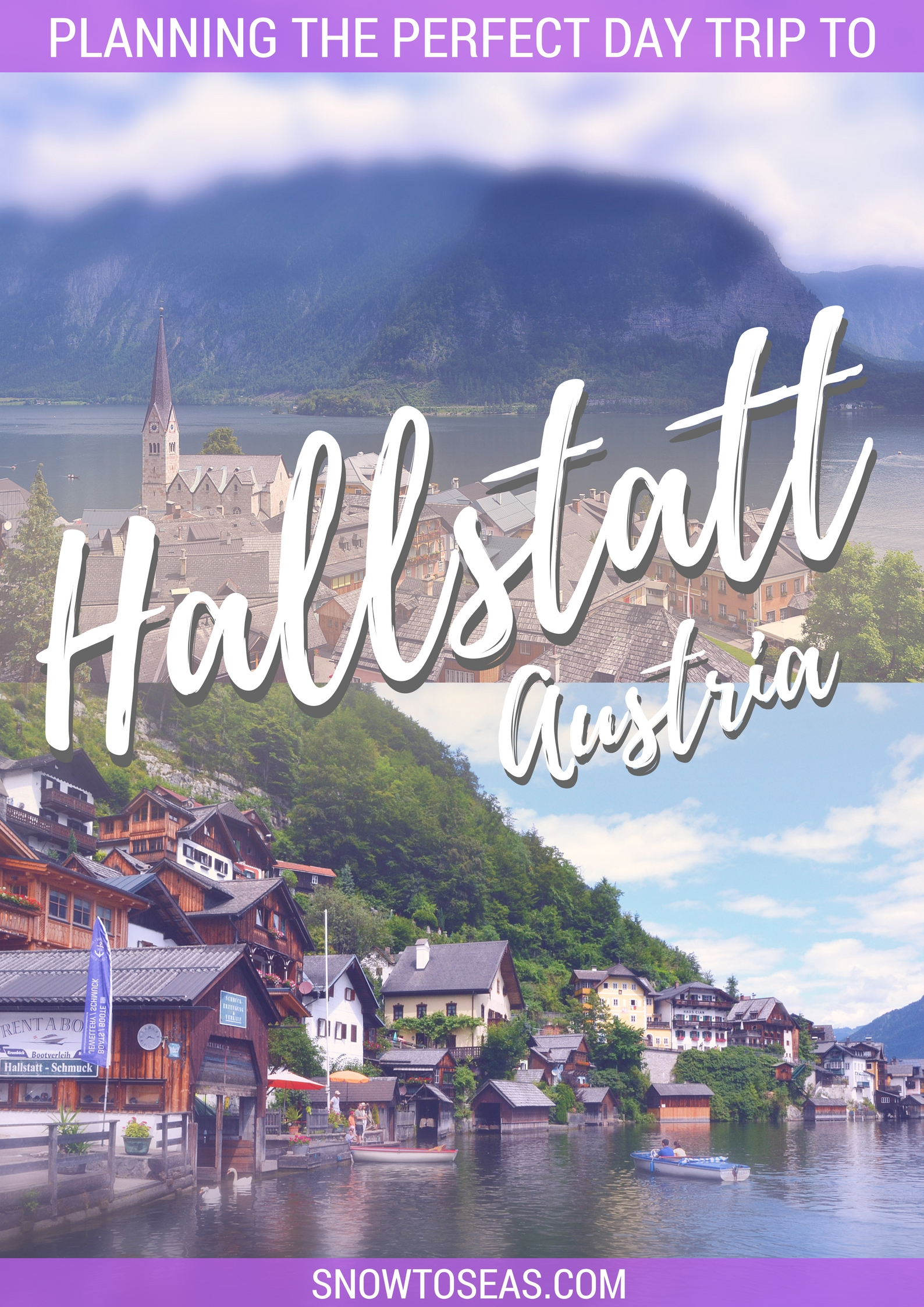 Planning the Perfect Day Trip to Hallstatt Austria