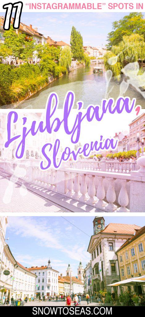 Instagram Spots in Ljubljana, Slovenia
