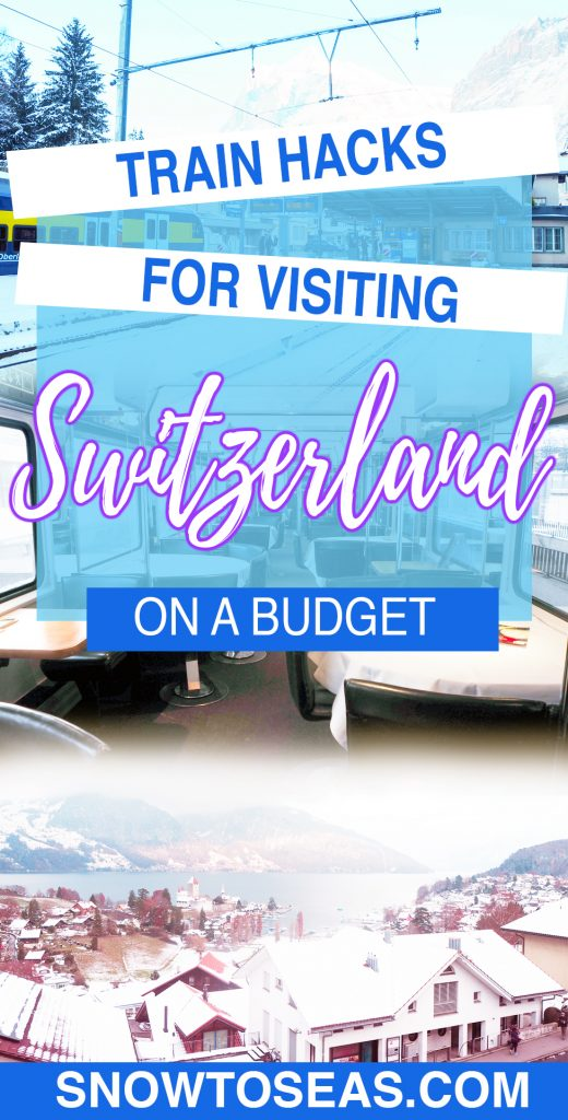 Switzerland on a Budget: Train Fare Hacks