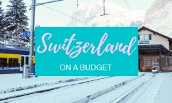 Switzerland on a Budget Featured Image