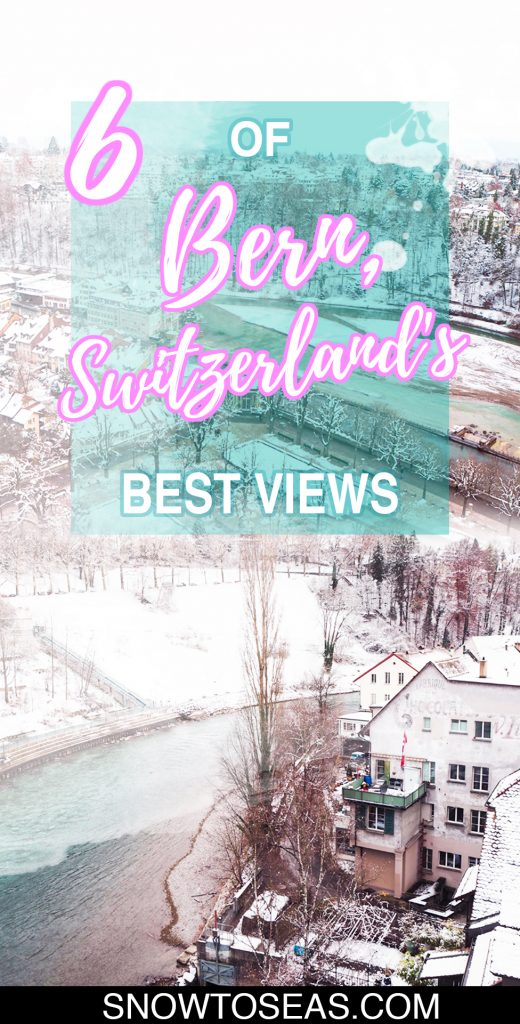 Best Views in Bern, Switzerland Pin