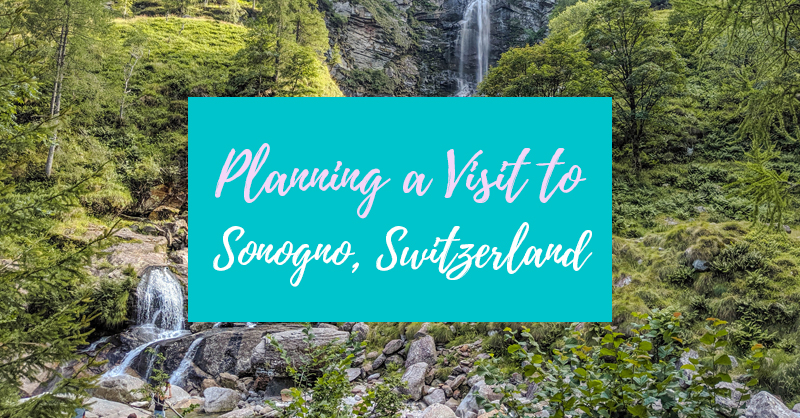 Visit Sonogno, Switzerland Featured Image